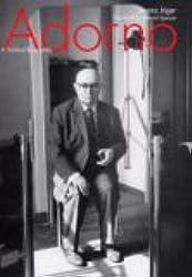 Adorno: A Political Biography