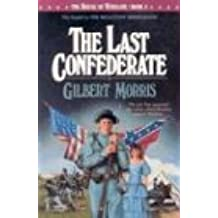 The Last Confederate (House of Winslow)