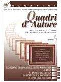 Quadri d'autore. Antologia (non solo) letteraria con laboratori di abilit linguistiche. Vol. A. Per le Scuole superiori. Con espansione online