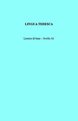LINGUA TEDESCA: Lessico di base – livello A1