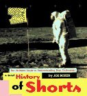 A Brief History of Shorts: Ultimate Guide to Understanding Your Underwear by Joe Boxer (14-Dec-1995) Perfect Paperback (Boxer Joe Boxer Briefs)