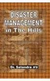Disaster Management in the Hills