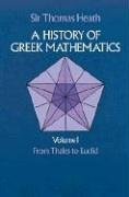 a-history-of-greek-mathematics-volume-i-from-thales-to-euclid-dover-books-on-mathematics