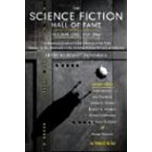 The Science Fiction Hall of Fame, Volume One 1929-1964: The Greatest Science Fiction Stories of All Time Chosen by the Members of the Science Fiction (SF Hall of Fame)