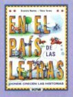 En el pais de las letras/In The Country Of Letters: Donde Crecen las Historias/Where Stories Grow por G. Montes