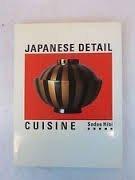 Japanese Detail: Cuisine by Hidi, Sadao (1989) Paperback