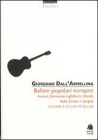Ballate europee. Francia, Germania, Inghilterra, Irlanda, Italia, Scozia e Spagna. Con 4 CD Audio (Tascabili)