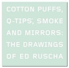 cotton-puffs-q-tips-smoke-and-mirrors-the-drawings-of-ed-ruscha-margit-rowell-by-margit-rowell-2008-