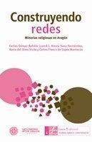 Construyendo redes: Minorías religiosas en Aragón (Pluralismo y convivencia)