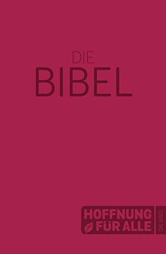 Hoffnung für alle. Die Bibel - Softcover-Edition rot: Die Bibel, die deine Sprache spricht