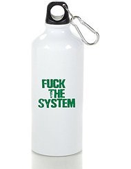 Fuck The System Cool Aluminum Sports Water Bottle - 400/500/600ML