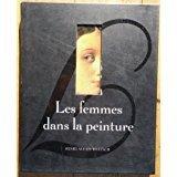 Telecharger Livres Les femmes dans la peinture (PDF,EPUB,MOBI) gratuits en Francaise