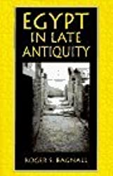 Egypt in Late Antiquity by Roger S. Bagnall (1993-07-26)
