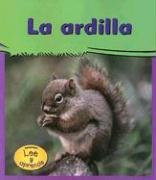 La Ardilla: 1 (Mi gran jardin / My Big Backyard) por Lola M. Schaefer