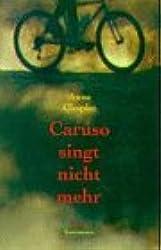 Caruso singt nicht mehr