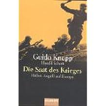 Die Saat des Krieges. Hitlers Angriff auf Europa 1938-1939.