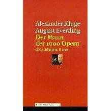 Der Mann der 1000 Opern: Gespräche
