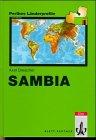 Sambia: Mit einem Anhang: Fakten, Zahlen, Übersichten - Axel Drescher