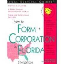 How to Form a Corporation in Florida (Incorporate in Florida)