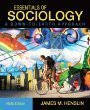 Essentials of Sociology, A Down-to-Earth Approach with NEW MySocLab and Pearson eText (9th Edition) by James M. Henslin (2011-06-13)