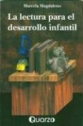 La Lectura Para El Desarrollo Infantil/the Literature For The Growing Infant