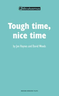 [Tough Time, Nice Time] (By: Jon Haynes) [published: June, 2009]