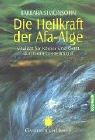 Die Heilkraft der Afa-Alge: Vitalität für Körper und Geist durch ein Ur-Heilmittel