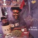 Songtexte von Dirty Walt and the Columbus Sanitation - To Put It Blunty