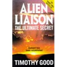 Alien Liaison: The Ultimate Secret