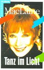 Tanz im Licht - Shirley MacLaine, Shirley McLaine
