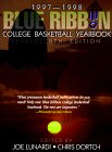 Blue Ribbon College Basketball Yearbook 1997-1998 (BLUE RIBBON COLLEGE BASKETBALL FORECAST)