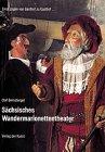 Sächsisches Wandermarionettentheater - Olaf Bernstengel, Frank Höhler