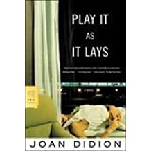 PLAY IT AS IT LAYS by Joan didion (1979-12-03)