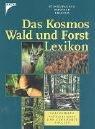 Das Kosmos Wald- und Forstlexikon - Gerhard K. F. Stinglwagner, Ilse E. Haseder, Reinhold Erlbeck