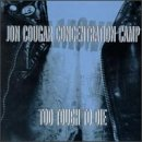 Songtexte von Jon Cougar Concentration Camp - Too Tough to Die