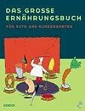 Das grosse Ernährungsbuch für KiTa und Kindergarten