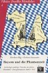 Bayern und die Phantomzeit: Archäologie widerlegt Urkunden des frühen Mittelalters. Eine systematische Studie. Teil I und Teil II (Fiktion dunkles Mittelalter) - Heribert Illig