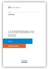 La responsabilità civile. Principi por Guido Alpa