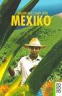Mexiko - Roland Motz, Gaby Otto