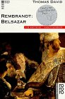 Rembrandt, Belsazar - Thomas David
