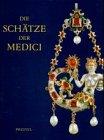 Die Schätze der Medici -