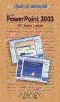 Powerpoint 2003 - guia de iniciacion - (Guias De Iniciacion / Initiation Guides) por Mº Jesus Luque