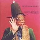 Captain Beefheart Trout Mask - Trout Mask Replica [Import