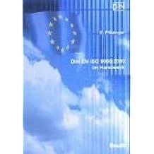 DIN EN ISO 9000:2000 im Handwerk: Mit CD-ROM zur Selbsteinschätzung und Musterhandbuch