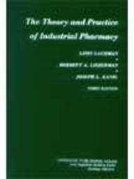 The Theory and Practice of Industrial Pharmacy