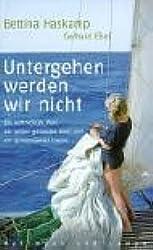 Untergehen werden wir nicht: Ein vertracktes Paar, ein selbst gebautes Boot und ein gemeinsamer Traum