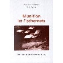 Munition im Fischernetz: Altlasten in der Deutschen Bucht