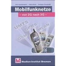 Mobilfunknetze von 2G nach 3G: UMTS, GPRS, GSM, WLAN