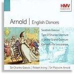 Arnold:Englisch Dances (Charles Groves), Tam O'Shanter, Concerto for 2 Pianos, Peterloo, A Grand Grand Overture (Arnold), Scottish Dances (Irving) - HMV