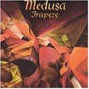 Songtexte von Trapeze - Medusa